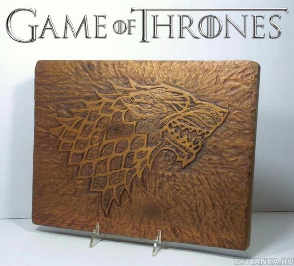 """Изделия из дерева по мотивам """"Игры престолов"""""""